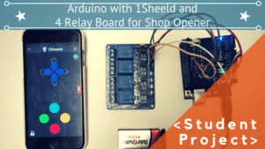 ARDUINO WITH 1SHEELD AND 4 RELAY BOARD FOR SHOP DOOR OPENER AND LIGHT TOGGLE