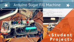 ARDUINO SUGAR FILL MACHINE