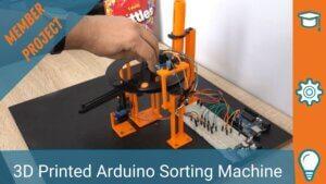 3D PRINTED ARDUINO SORTING MACHINE
