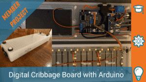 DIGITAL CRIBBAGE BOARD WITH ARDUINO