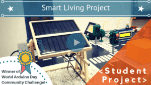 ARDUINO SMART LIVING PROJECT AND WINNER OF ARDUINO DAY COMMUNITY CHALLENGE