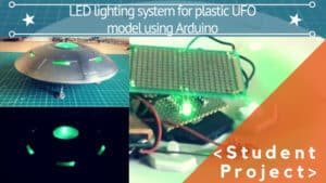 LED LIGHTING SYSTEM FOR PLASTIC UFO MODEL USING ARDUINO